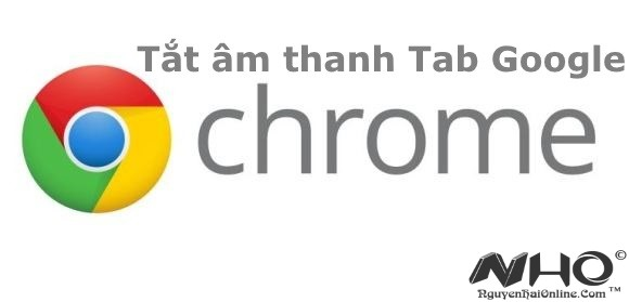 Tat am thanh tab Chrome