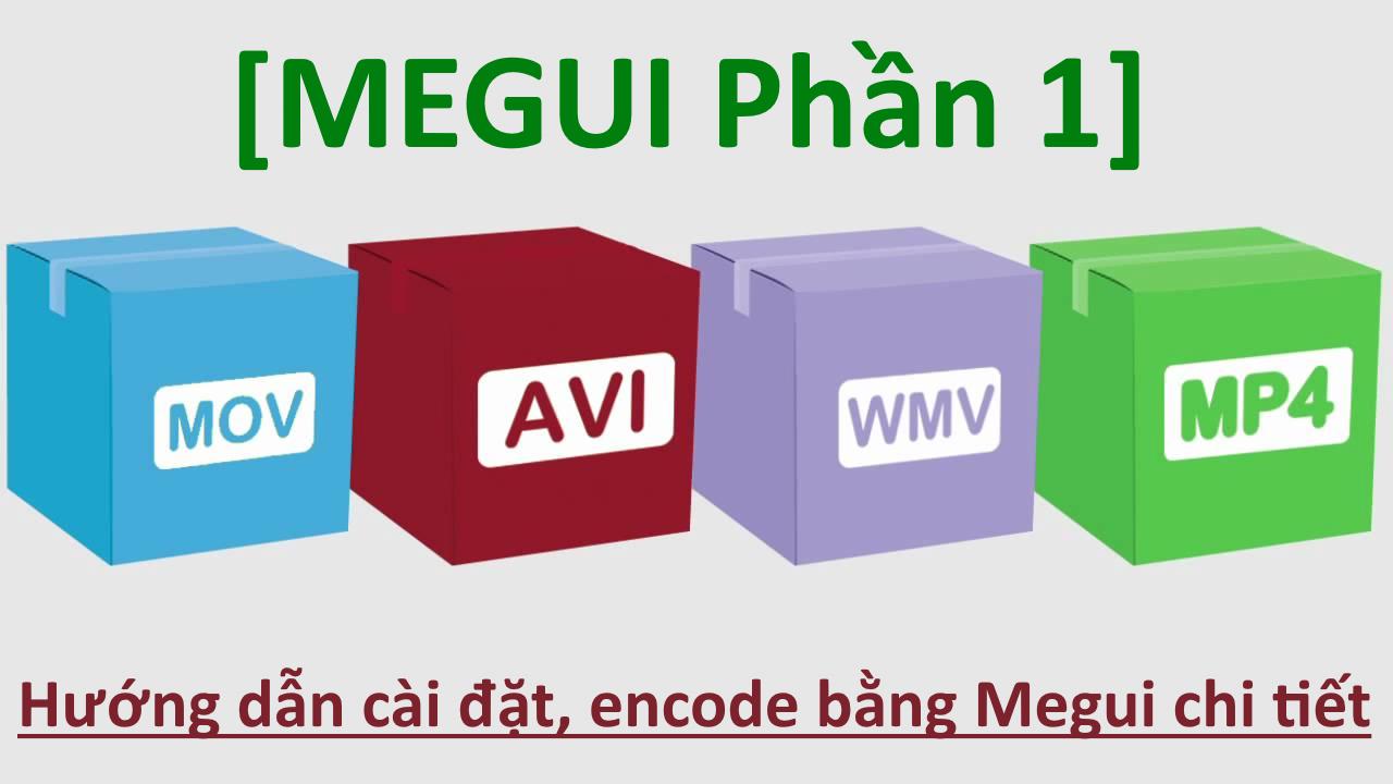 encode bang megui chi tiet 2016