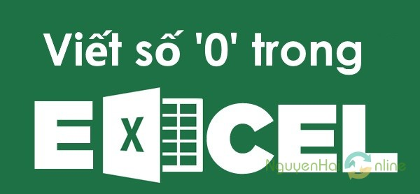 viet so 0 trong excel