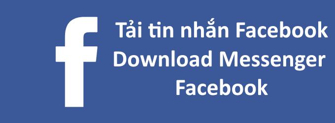 tai tin nhan facebook